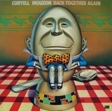 Back Together Again - Larry Coryell / Alphonse Mouzon