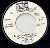 Love's Got Me Tired (But I Ain't Tired Of Love) - Laura Lee