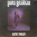 Maybe Tonight - Laura Branigan