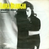 Spanish Eddie - Laura Branigan