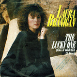 The Lucky One (Like A Wild Bird Of Pray) - Laura Branigan
