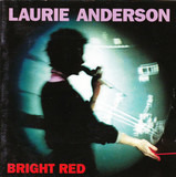 Bright Red - Laurie Anderson