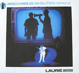 Language Is A Virus From Outer Space - Laurie Anderson