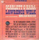 Scarlett O'Hara - Lawrence Welk