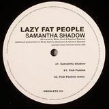 Samantha Shadow - Lazy Fat People