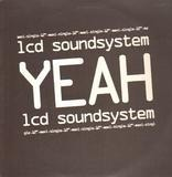 Yeah - LCD Soundsystem