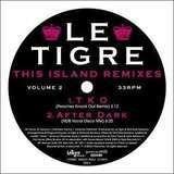This island Remixes 2 - LE Tigre
