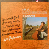 Trouble Is a Lonesome Town - Lee Hazlewood