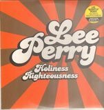 Holiness Righteousness - Lee Perry