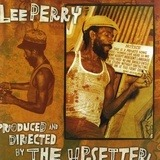 Produced And Directed By The Upsetter - Lee Perry