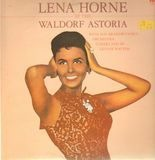 Lena Horne At The Waldorf Astoria - Lena Horne With Nat Brandwynne & His Orchestra