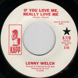 If You Love Me, Really Love Me / Once Before I Die - Lenny Welch