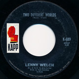 Two Different Worlds / I Was There - Lenny Welch