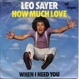 How Much Love - Leo Sayer