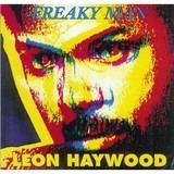 Freaky Man - Leon Haywood
