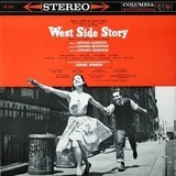 West Side Story - Original Broadway Cast - Leonard Bernstein ‧ Jerome Robbins ‧ Carol Lawrence ‧ Larry Kert ‧ Chita Rivera
