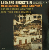 Mendelssohn: Italian Symphony / Haydn: London Symphony - Leonard Bernstein , Felix Mendelssohn-Bartholdy , Joseph Haydn , The New York Philharmonic Orchestra