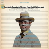 Concerto For Flute And Orchestra / Concerto For Clarinet And Orchestra - Leonard Bernstein Conducts Carl Nielsen / The New York Philharmonic Orchestra