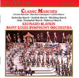 Classic Marches - Berlioz / Beethoven / Meyerbeer a.o.