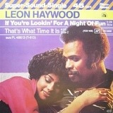 If You're Looking For A Night Of Fun - Leon Haywood