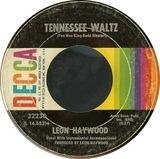 Tennessee Waltz / Mellow Moonlight - Leon Haywood