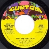 Feel The Spirit (In '76) - Leroy Hutson And The Free Spirit Symphony
