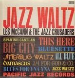 Jazz Waltz - Les McCann & The Crusaders