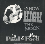 How High The Moon - Les Paul & Mary Ford