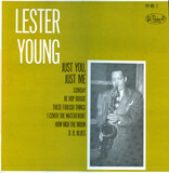Just You, Just Me - Lester Young