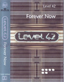Forever Now - Level 42