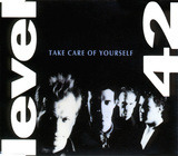 Take Care Of Yourself - Level 42