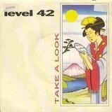 Take A Look/ Man - Level 42