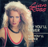 Say You'll Never - Lian Ross