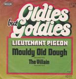Mouldy Old Dough / The Villain - Lieutenant Pigeon