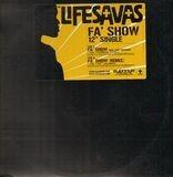 Fa' Show - Lifesavas