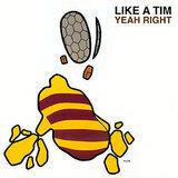 Like a Tim