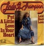 Put A Little Love In Your Heart / Laid Back Love - Linda G. Thompson