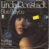Blue Bayou / Poor Poor Pitiful Me - Linda Ronstadt
