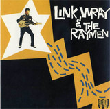 Link Wray & The Raymen - Link Wray And His Ray Men