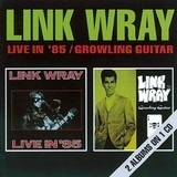Live In' 85/Growling Guitar - Link Wray