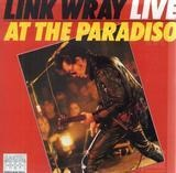 Link Wray Live At The Paradiso - Link Wray