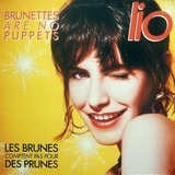 Brunettes Are No Puppets - Lio
