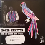 Lionel Hampton And His French New Sound Vol. 1 - Lionel Hampton And His French New Sound