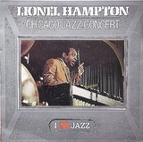 Chicago Jazz Concert - Lionel Hampton And His Orchestra
