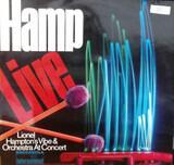 Hamp Live! Lionel Hampton's Vibe & Orchestra At Concert - Lionel Hampton