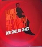 All Around The World (Bob Sinclar Remix) - Lionel Richie