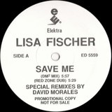 Save Me (Special Remixes By David Morales) - Lisa Fischer