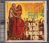 Ain't Had Enough Fun - Little Feat