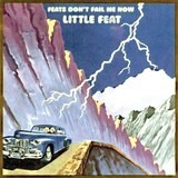 Feats Don't Fail Me Now - Little Feat