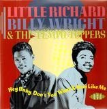Hey Baby, Don't You Want a Man Like Me? - Little Richard , Billy Wright & The Tempo Toppers